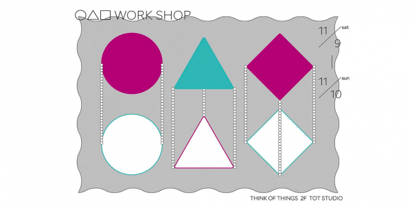 haconiwaも参加!11/9(土)・10(日)の2日間「◯△□ WORK SHOP」をTHINK OF THINGSで開催。
